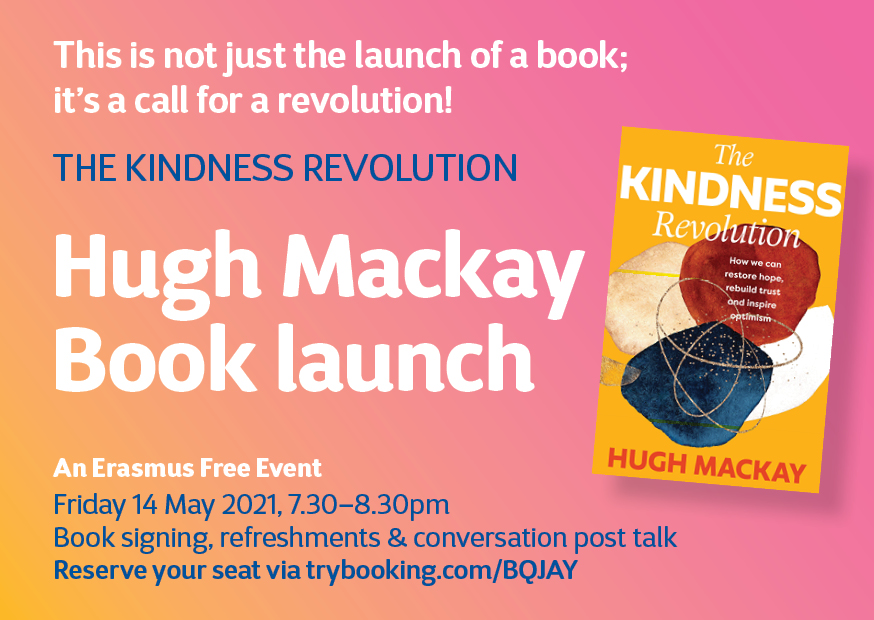 The Kindness Revolution – Friday 14 May 7.30pm